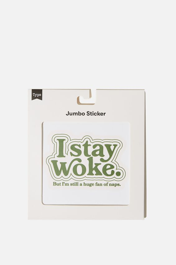 Jumbo Sticker, RG US I STAY WOKE