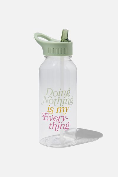 Drink It Up Bottle, DOING NOTHING