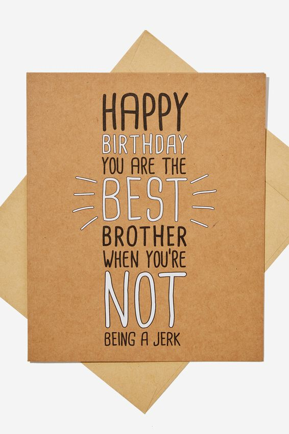 Family Birthday Card, BEST BRO NOT JERK