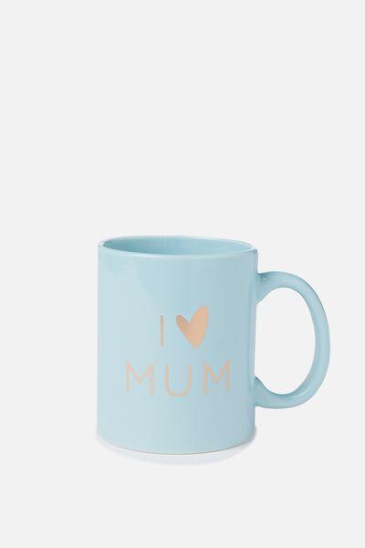Anytime Mug, I HEART MUM