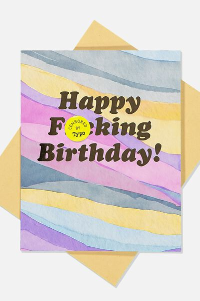 Funny Birthday Card, HAPPY F*CKING BIRTHDAY MULTI!!