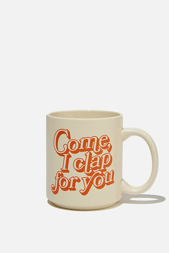 Daily Mug, RG  I CLAP YOU
