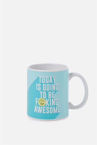 Anytime Mug, F*ING AWESOME!!