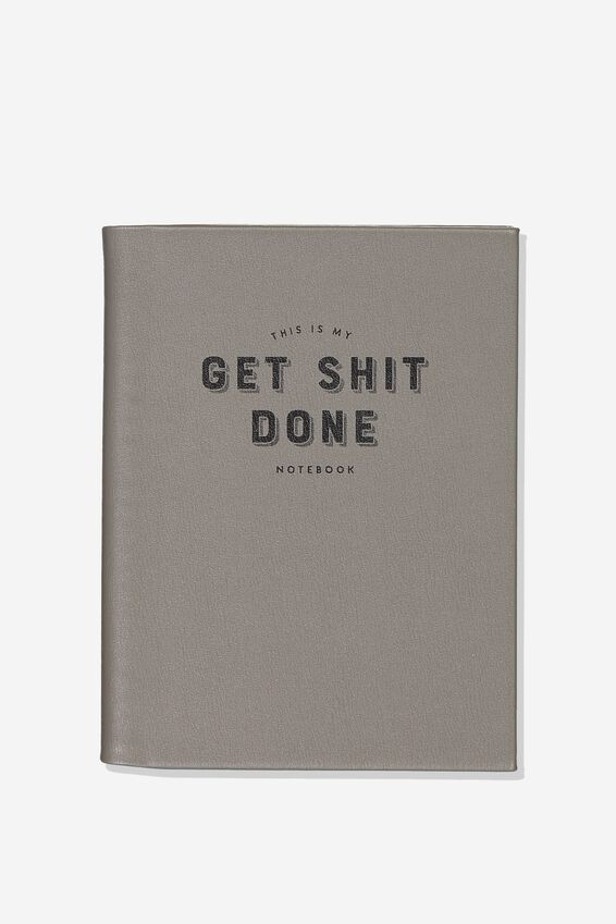 A5 Hidden Spiral Notebook, GREY GET SHIT DONE!