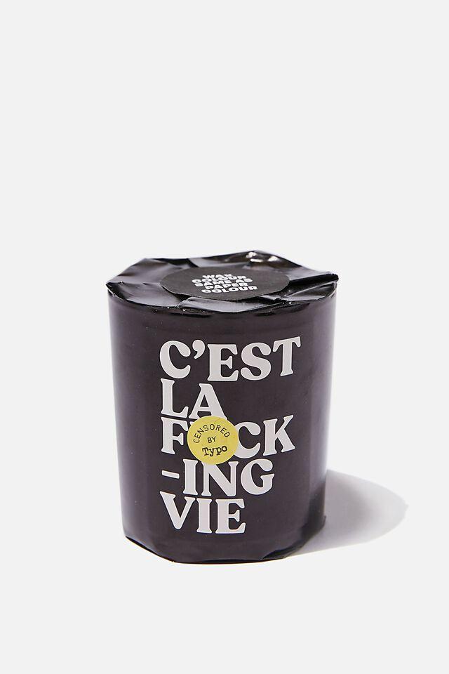 Talk To Me Candle, C EST LA VIE!!