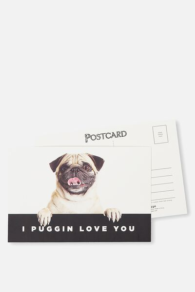 Postcard, I PUGGIN LOVE YOU