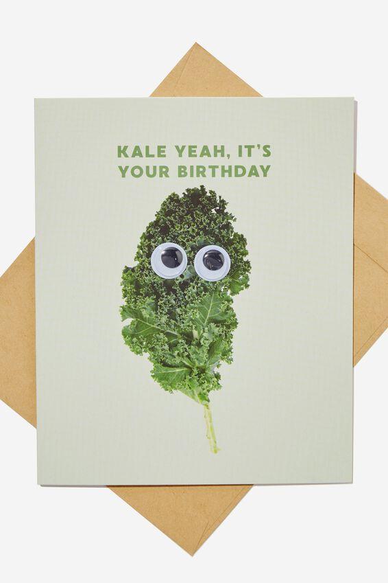 Premium Funny Birthday Card, KALE GOOGLY