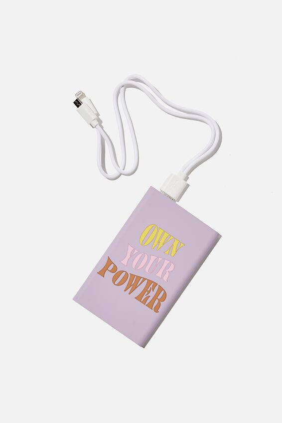 Printed Charge It Charger, OWN YOUR POWER
