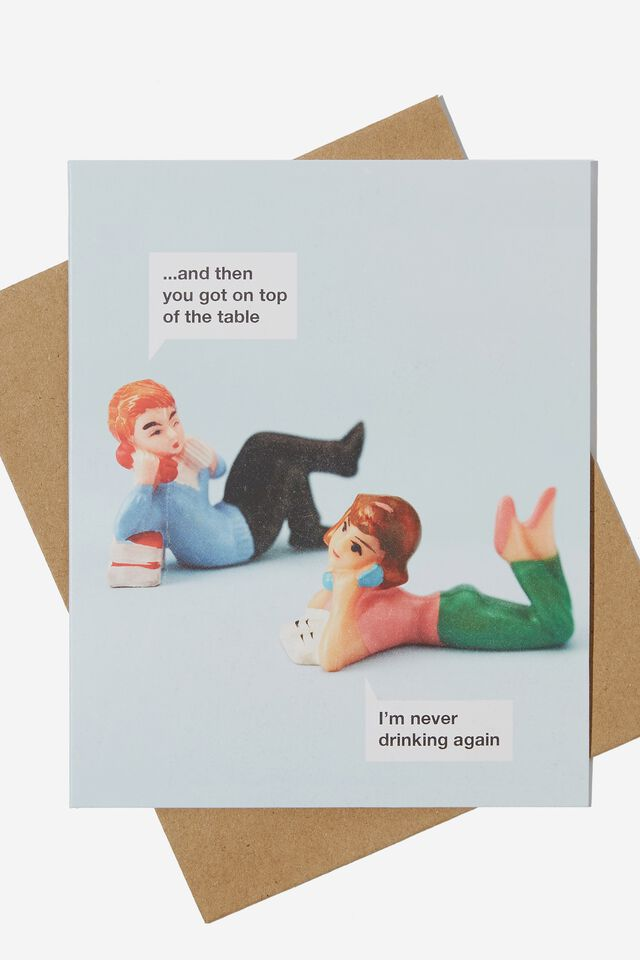 Funny Birthday Card, NEVER DRINKING AGAIN CONVO!