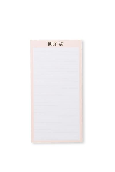 Make A List Note Pad, PALE PINK BUSY AS