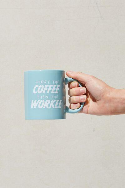 Anytime Mug, FIRST COFFEE