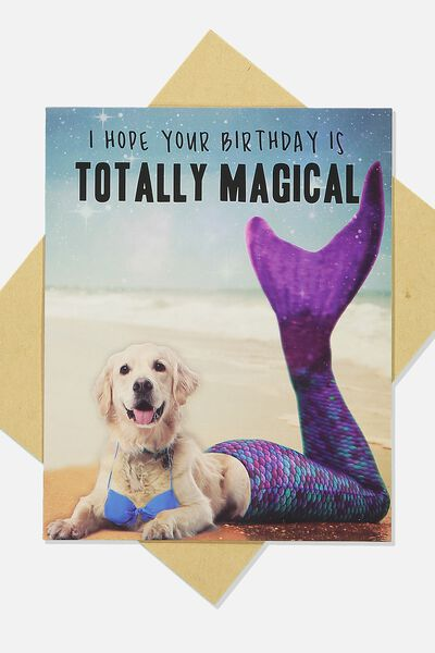 Funny Birthday Card, TOTALLY MAGICAL DOGMERMAID