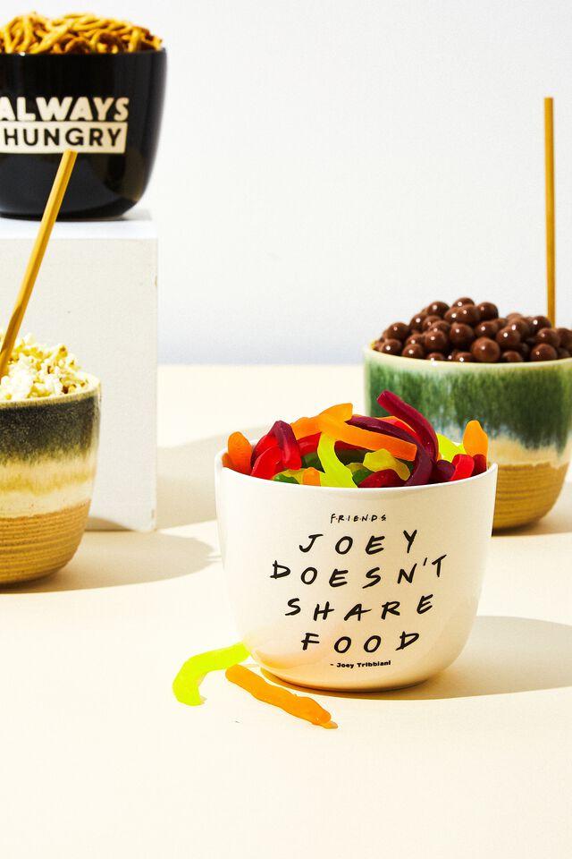 Friends Feed Me Bowl, LCN WB FRI JOEY DOESNT SHARE