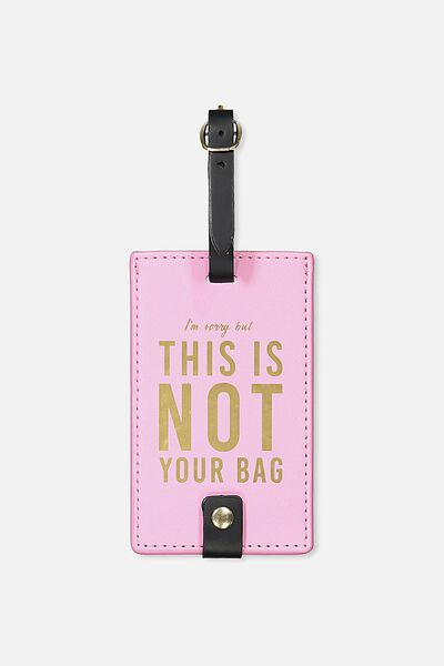 Core Luggage Tag, PINK NOT YOURS