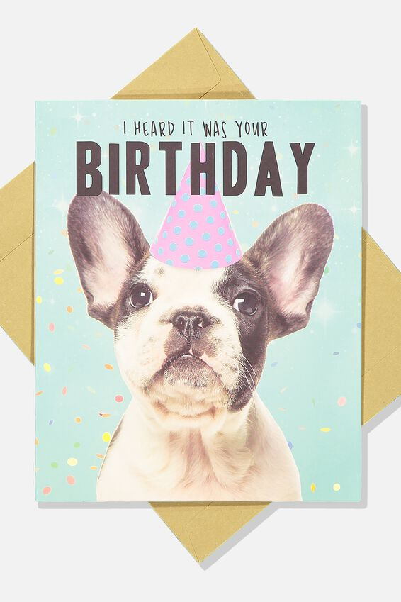 Funny Birthday Card, HEARD IT WAS YOUR BIRTHDAY