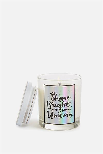 Quote Candle, SHINE BRIGHT UNICORN