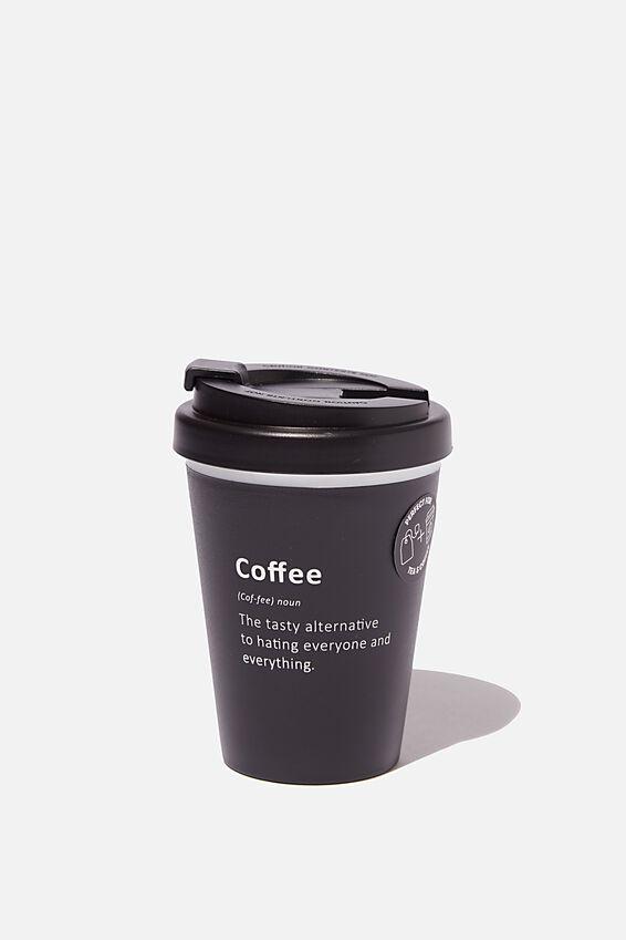 Take Me Away Mug, COFFEE DEFINITION