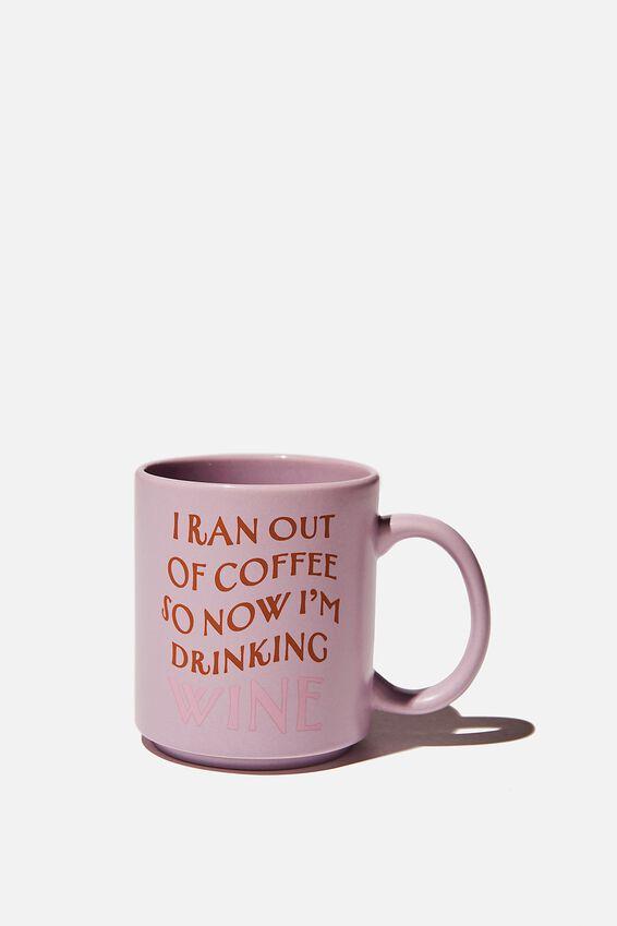 Daily Mug, WINE FOR COFFEE
