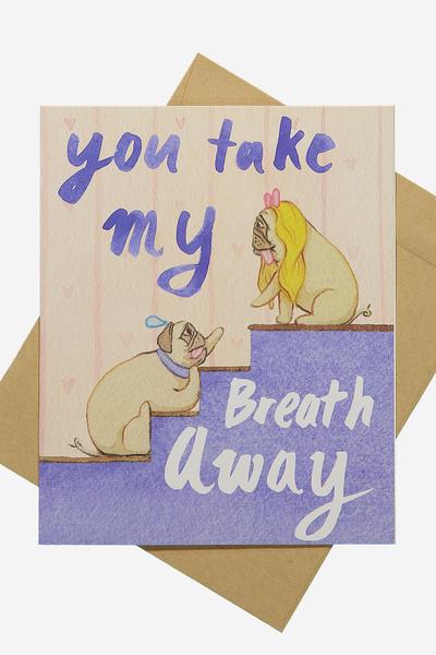 Premium Event Card, TAKE MY BREATH AWAY