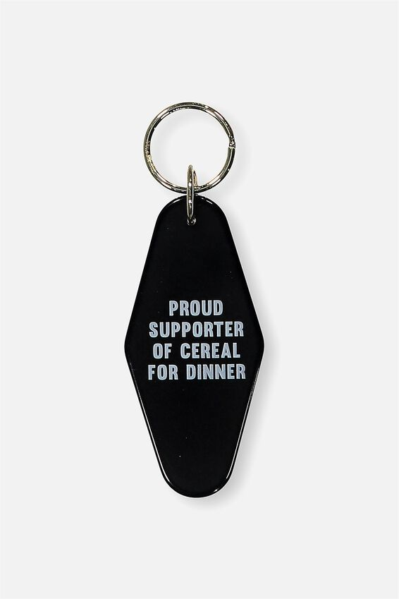 Quote Keyring, CEREAL FOR DINNER