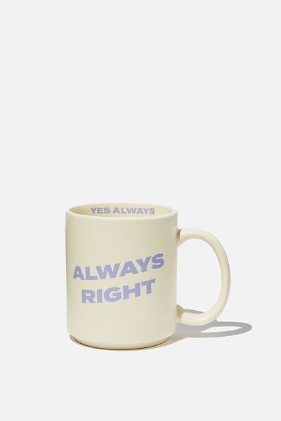Daily Mug, ALWAYS RIGHT PALE LILAC