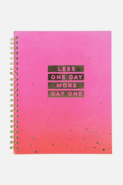 Large Campus Notebook - 240 Pages, LESS ONE DAY MORE DAY ONE