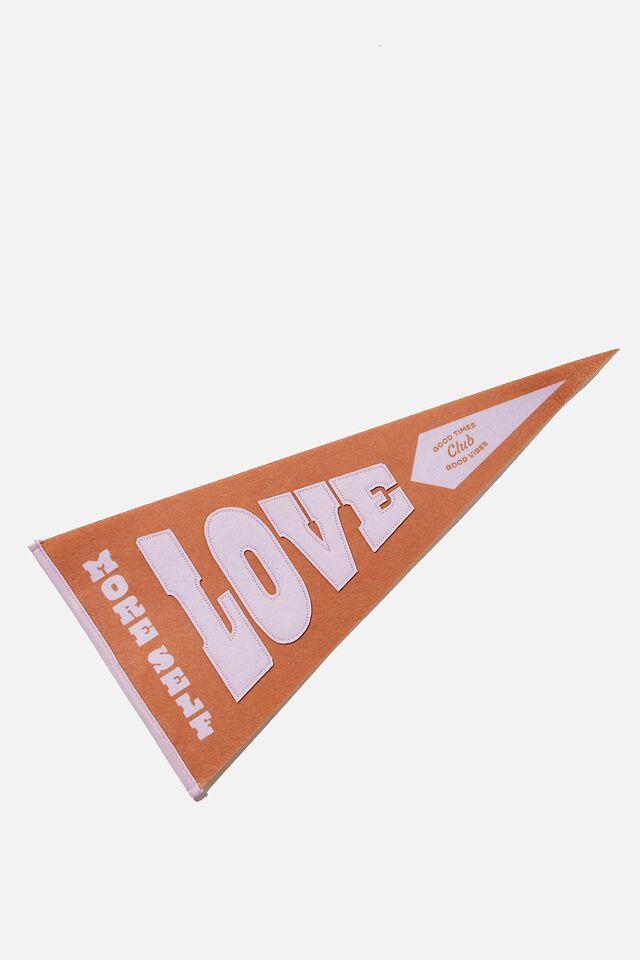 Pennant Wall Flag, MORE SELF LOVE