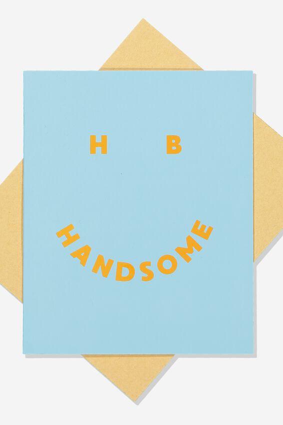 Premium Nice Birthday Card, POP HANDSOME