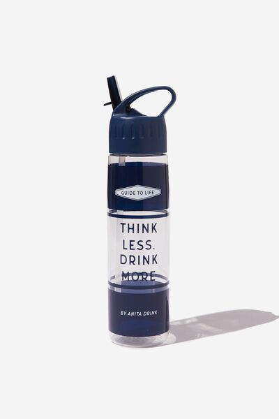 The Refresher Drink Bottle, THINK LESS DRINK MORE