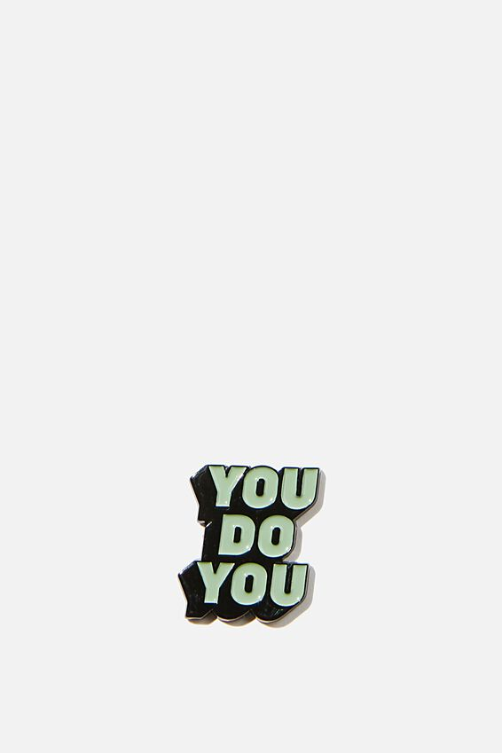 Enamel Stickers, YOU DO YOU