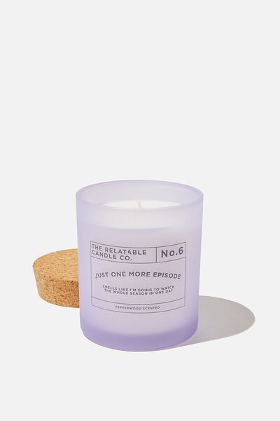 Relatable Quote Candle, ONE MORE EPISODE PALE LILAC