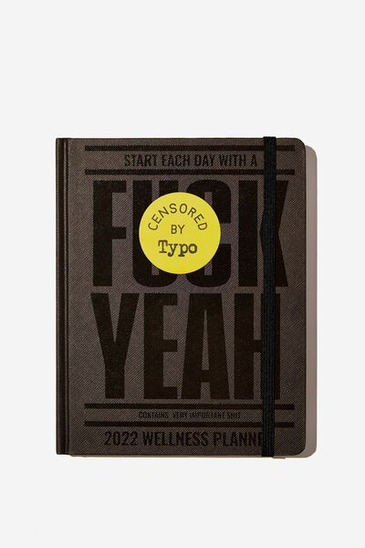 2022 Small Weekly Wellness Planner, F*CK YEAH 2022!!