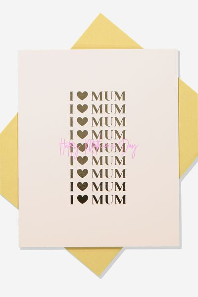 Mothers Day Card 2019, I HEART MUM