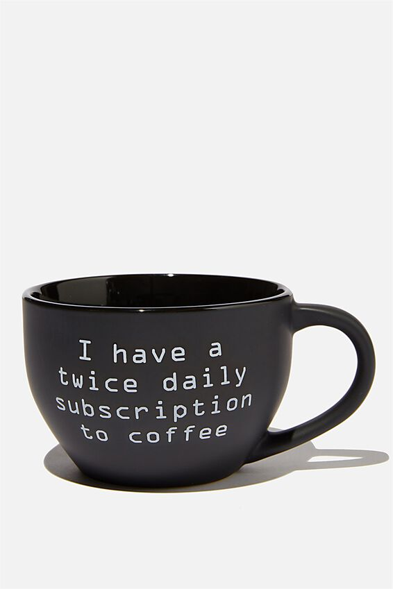 Big Mouth Mug, SUBSCRIPTION TO COFFEE