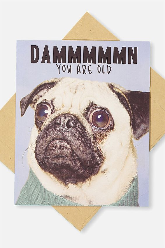 Funny Birthday Card, DAMN YOU ARE OLD!