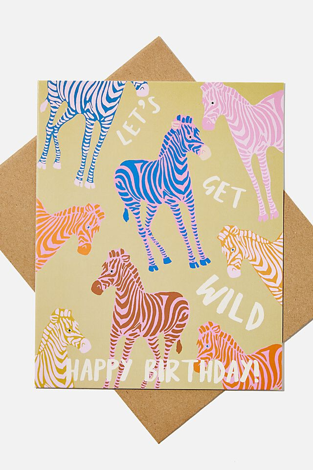 Nice Birthday Card, LETS GET WILD ZEBRA