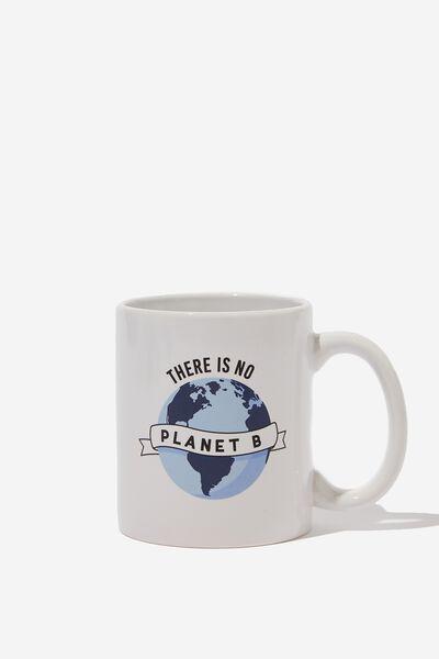 Anytime Mug, NO PLANET B