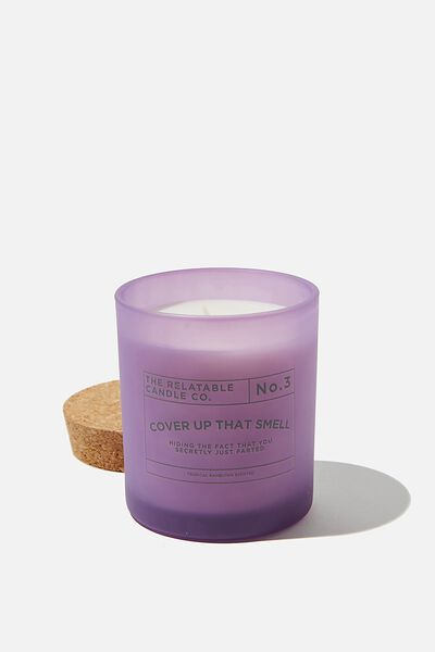 Relatable Quote Candle, ORCHID COVER UP THAT SMELL