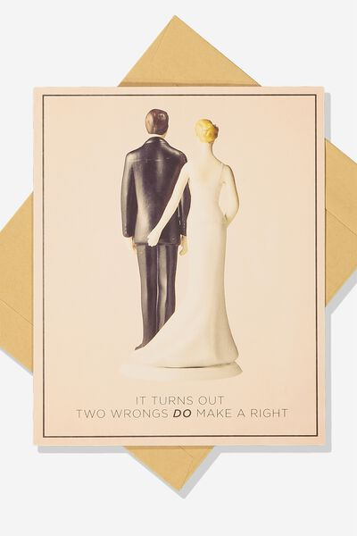 Wedding Card, TWO WRONGS DO MAKE A RIGHT