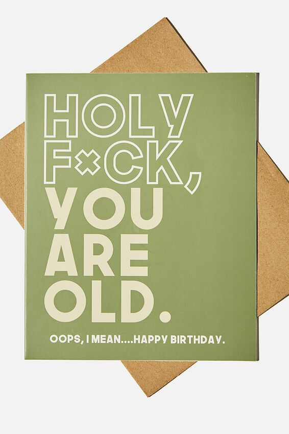 Funny Birthday Card, HOLY F*CK YOU ARE OLD!!