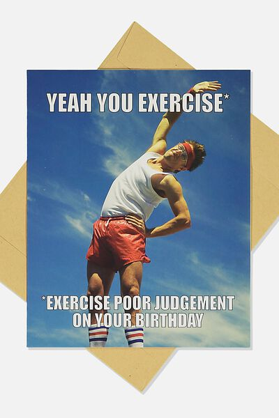 Funny Birthday Card, EXERCISE POOR JUDGEMENT MEME
