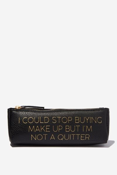 Make Up Brush Case, BLACK MAKE UP QUOTE
