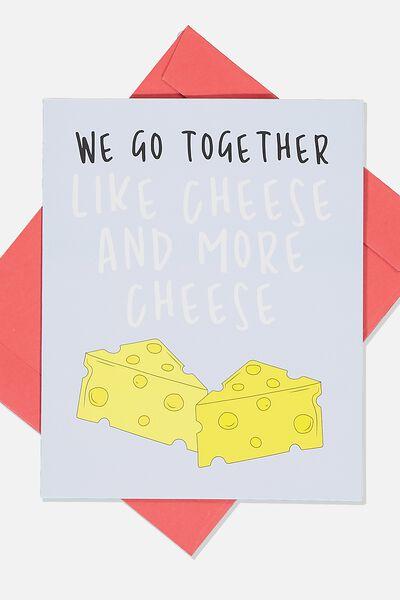 Love Card, WE TOGETHER LIKE CHEESE