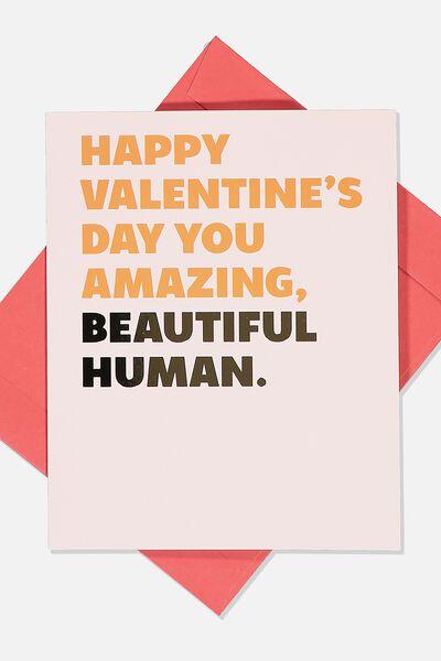 Valentines Day Card 2020, BEAUTIFUL HUMAN VALENTINES
