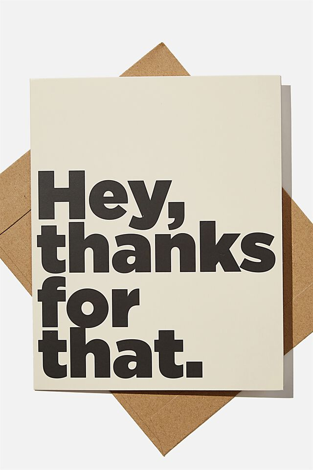 Thank You Card, HEY THANKS FOR THAT