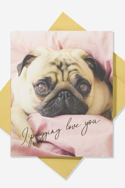 Love Card, PUGGIN LOVE YOU