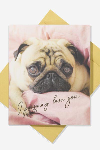 Love Card, PUGGIN LOVE YOU