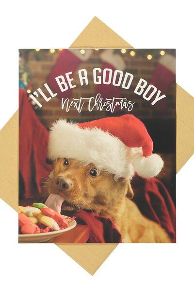 Christmas Cards 2017, GOOD BOY