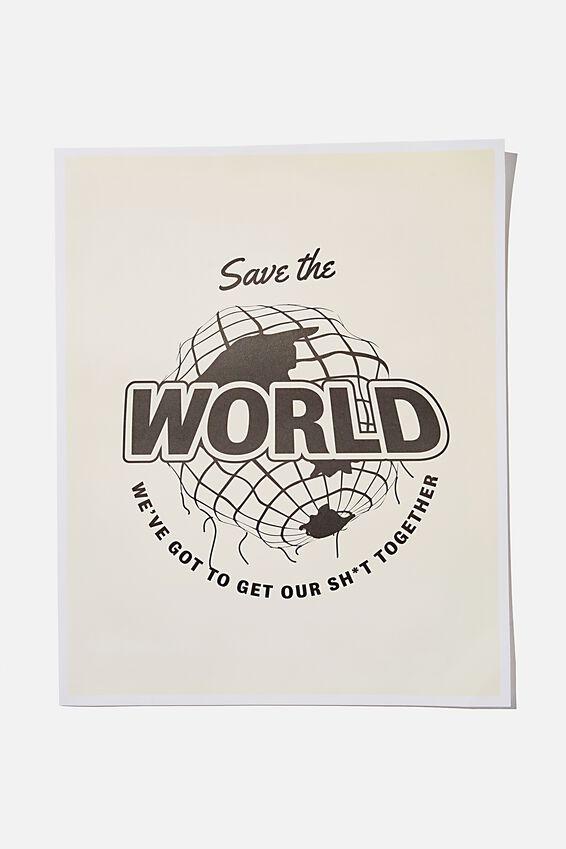 Awaken Poster, SAVE THE WORLD!