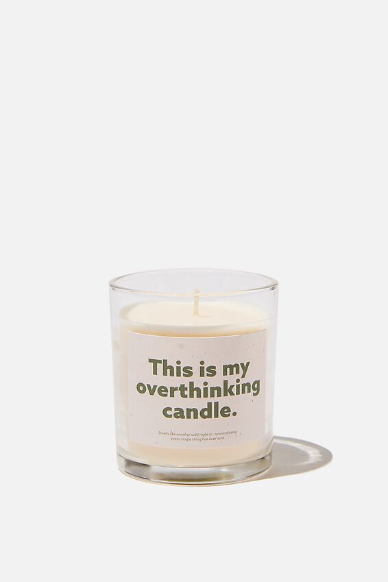 Talk To Me Candle Small, OVERTHINKING CANDLE